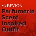 My Revlon Parfumeriek; Scent Inspired Outfit