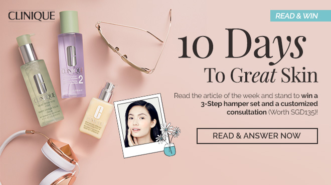 Clozette, Clinique, Read & Win, 3-Steps, GlamAsia, Beauty